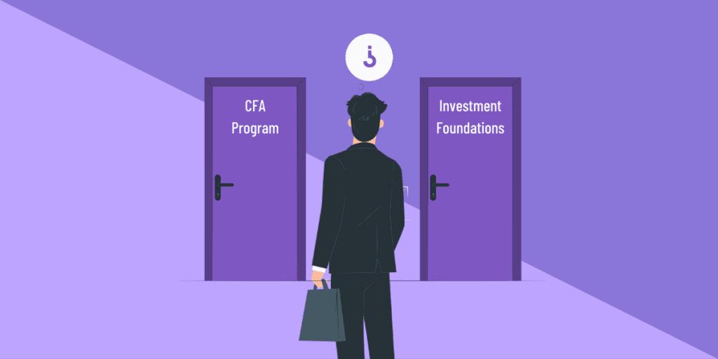 cfa investment foundations vs cfa