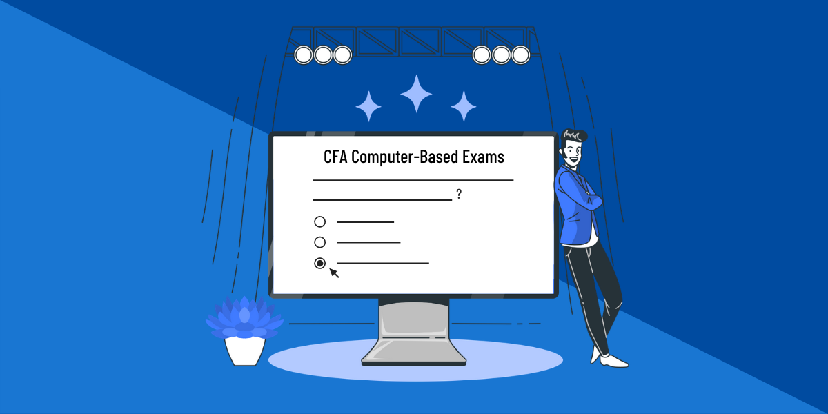 CFA computer based testing guide