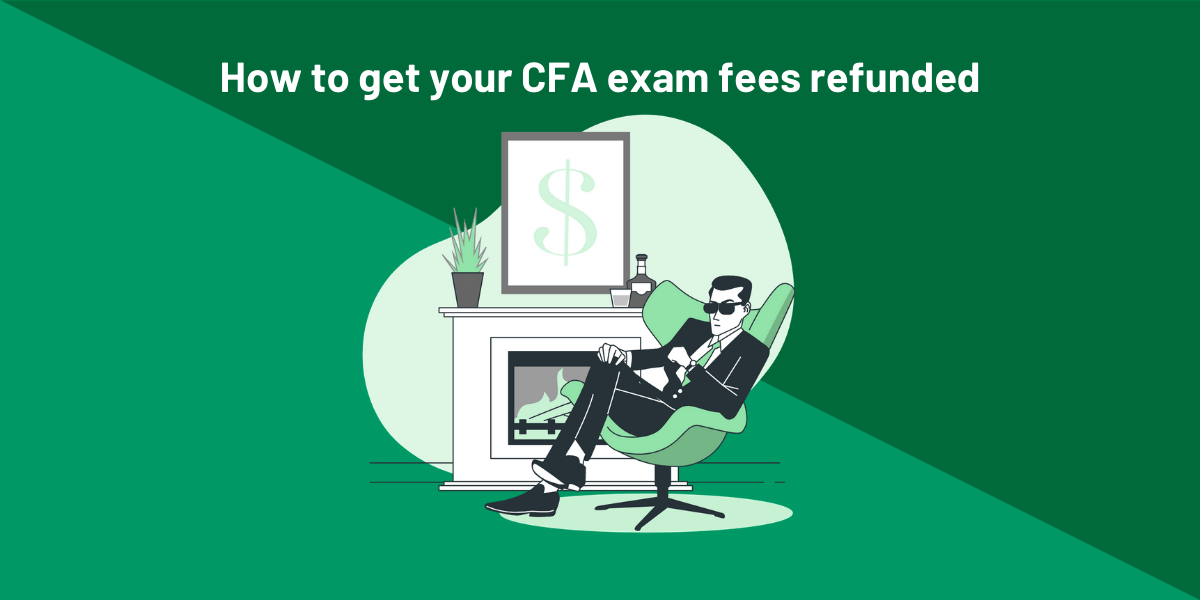 How to get your CFA exam fees refunded