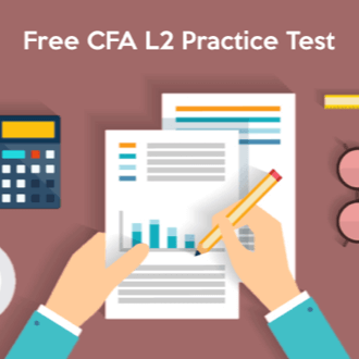 CFA Practice Exams: 10 Ways To Improve Your Test Scores Now 4