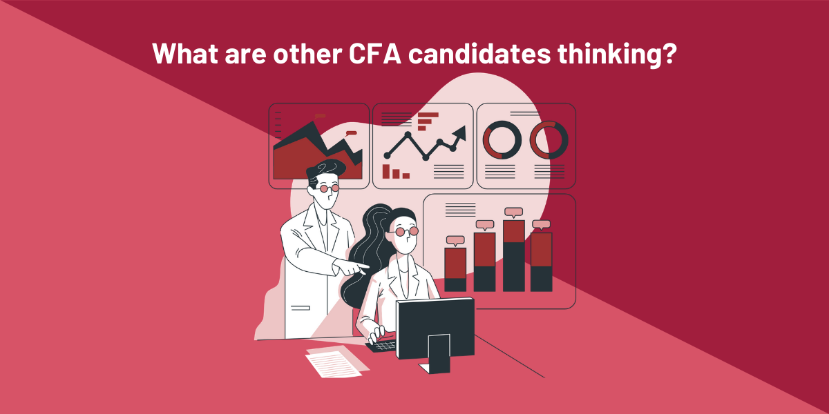 What are other CFA candidates thinking?