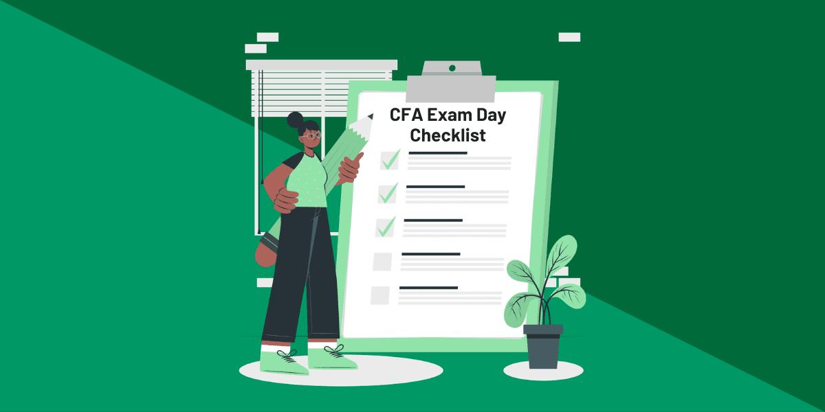 CFA exam day checklist - what to bring to CFA exam