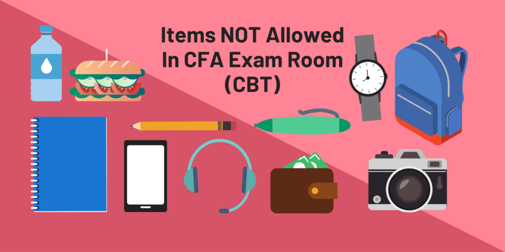 Items not allowed in CFA exam room computer based test