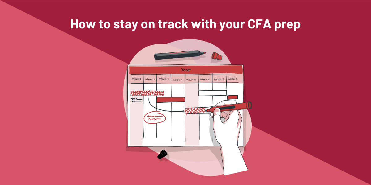 How to stay on track with your CFA exam prep