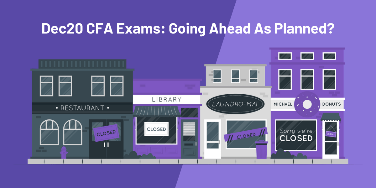 What are the chances of CFA Exam postponement in December 2020