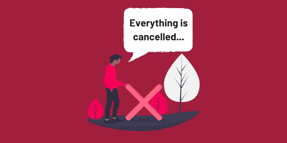 Coronavirus cancelled events
