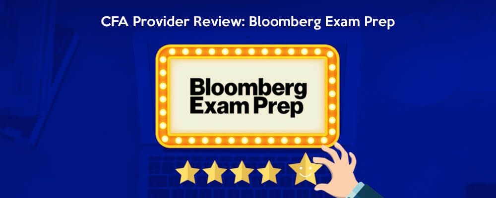CFA Provider Review: Bloomberg Exam Prep
