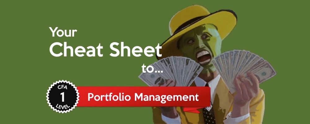 Your Cheat Sheet to... CFA Level I: Portfolio Management 1