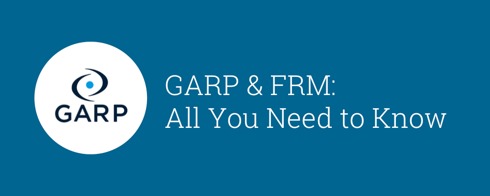 Everything You Need to Know About the FRM Exams and GARP 1