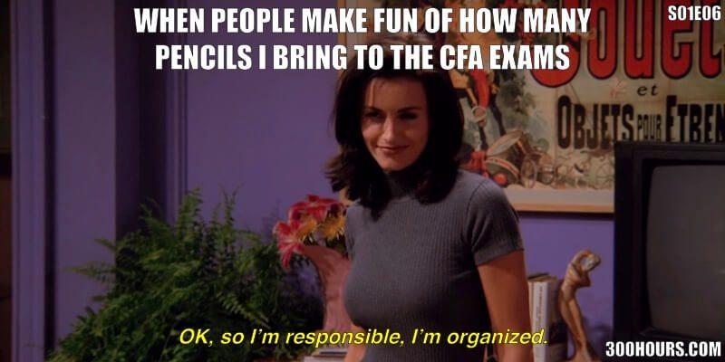 CFA Friends Meme: CFA Exam Day Check List Bring Pencils