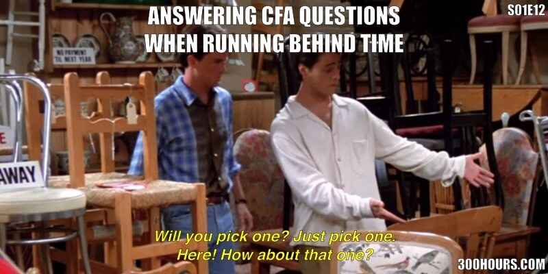 CFA Meme: Guess Questions when you're running out of time in the CFA exam