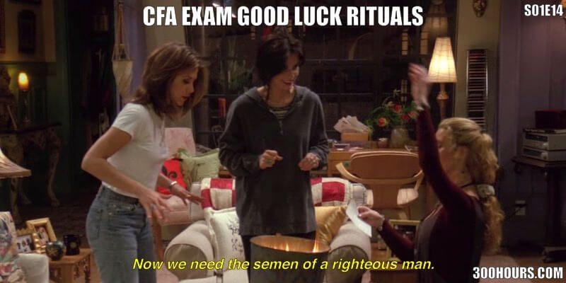 CFA Friends Meme: CFA Exam Good Luck Rituals