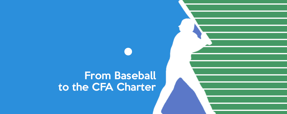 How I Moved from Promoting Baseball to Passing the CFA Exams 6