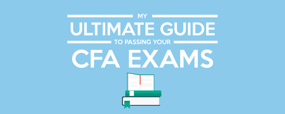Thomas Jeegers' Ultimate Guide to Passing Your CFA Exams 4