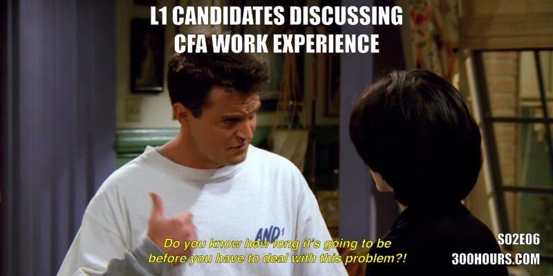 CFA Friends Memes: CFA Work Experience