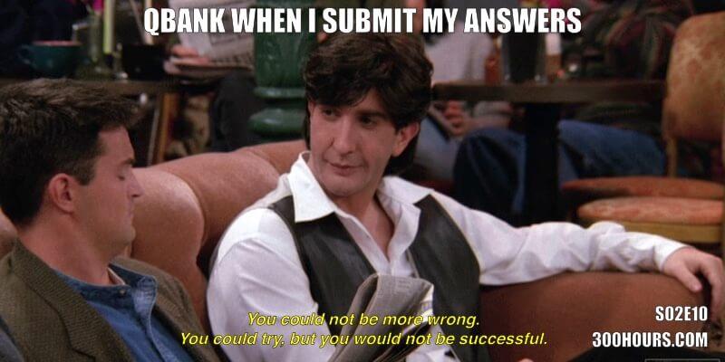 CFA Friends Memes: Qbank Wrong Answer