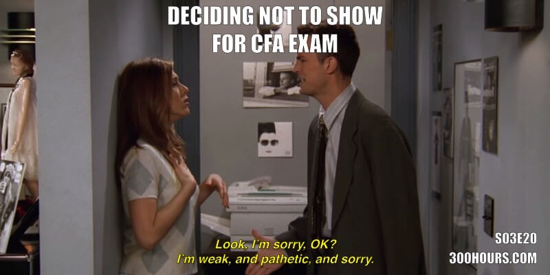 CFA Friends Meme: Not showing for CFA exam day